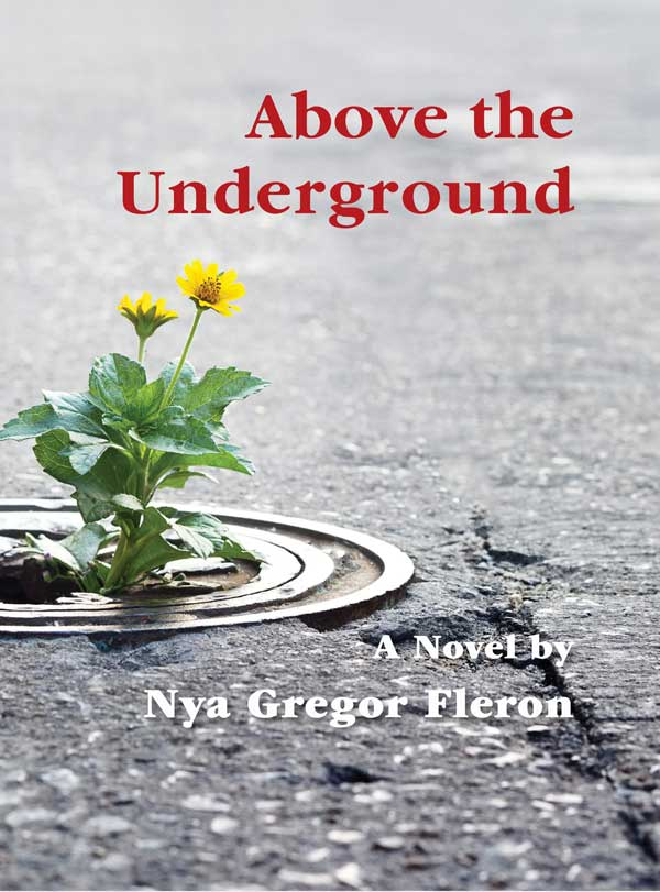 above the underground by nya g fleron front book cover